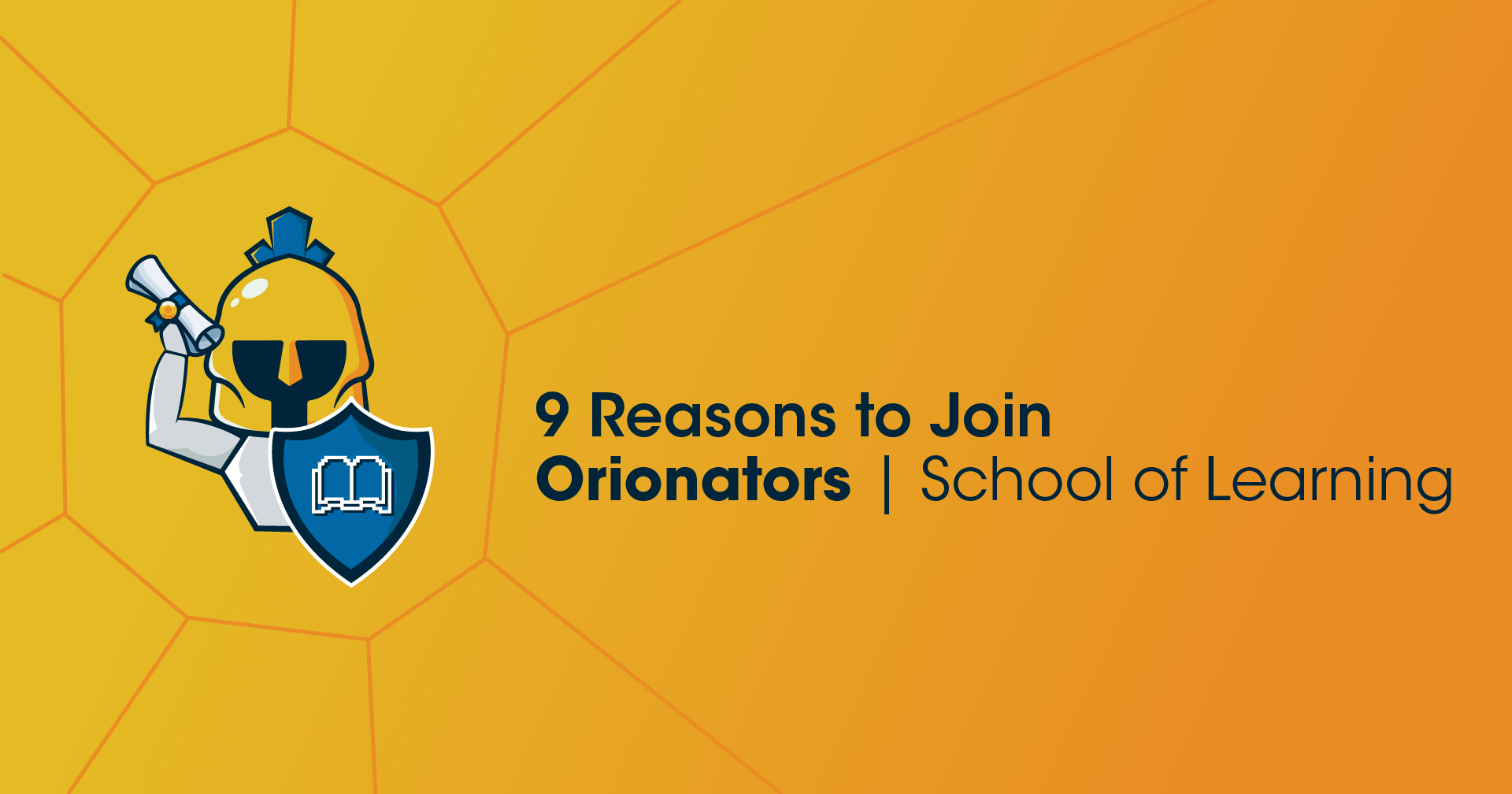 9 Reasons to Join Orionators School of Learning