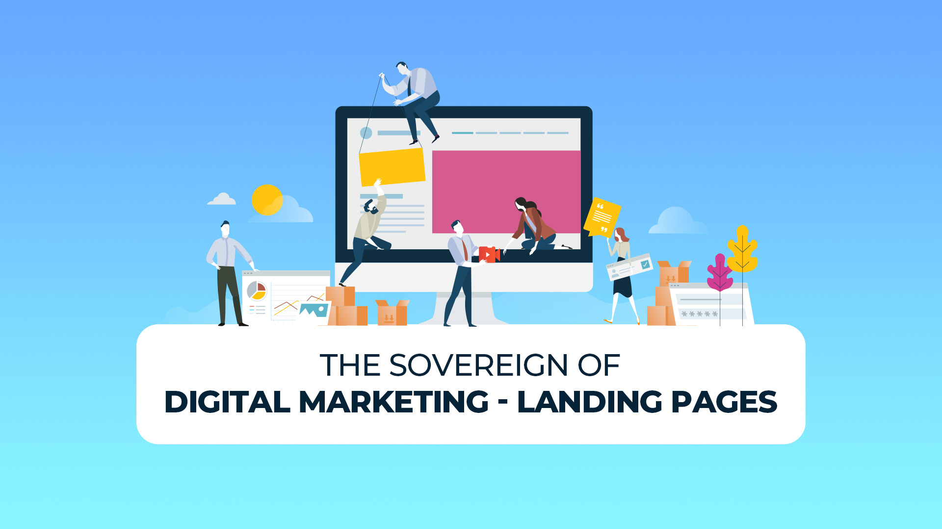 The Sovereign of Digital Marketing - Landing Pages