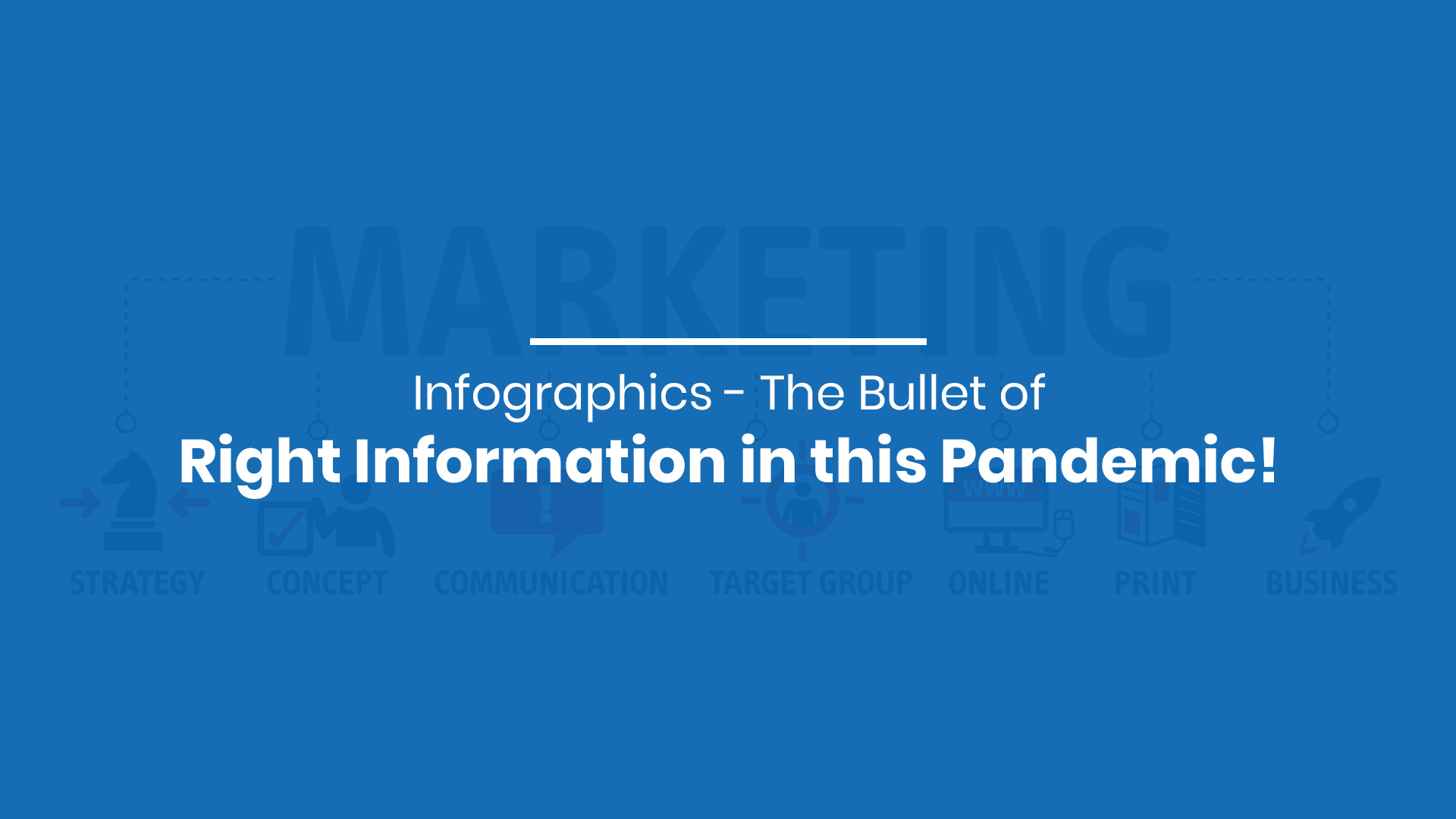 Infographics - The Bullet of Right Information in this Pandemic!