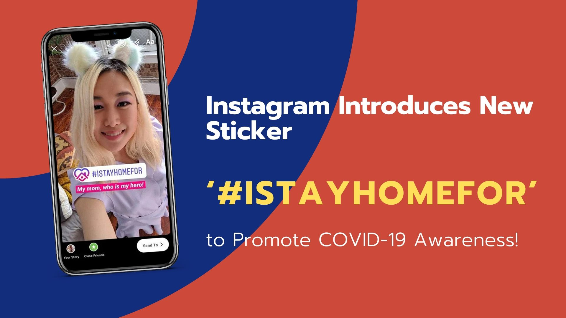 Instagram Introduces New Sticker 'ISTAYHOMEFOR' to Promote COVID-19