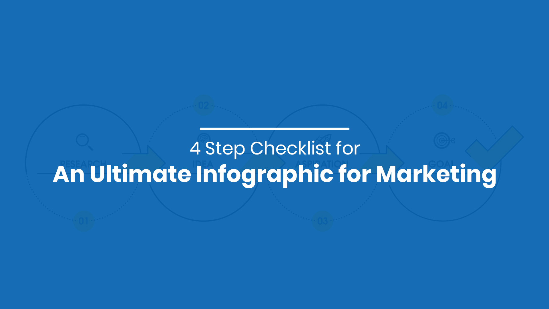 4 Step Checklist for An Ultimate Infographic for Marketing