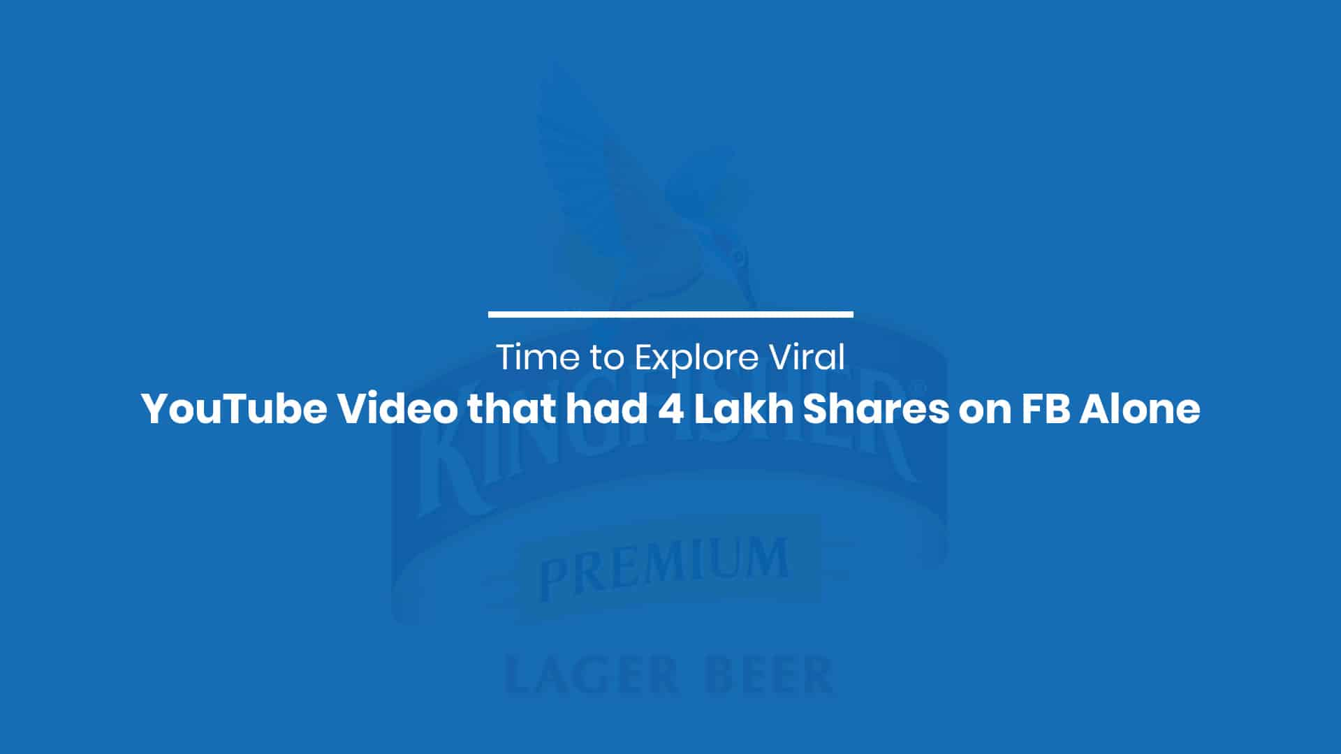 Explore Viral YouTube Video that had 4 Lakh Shares on FB Alone
