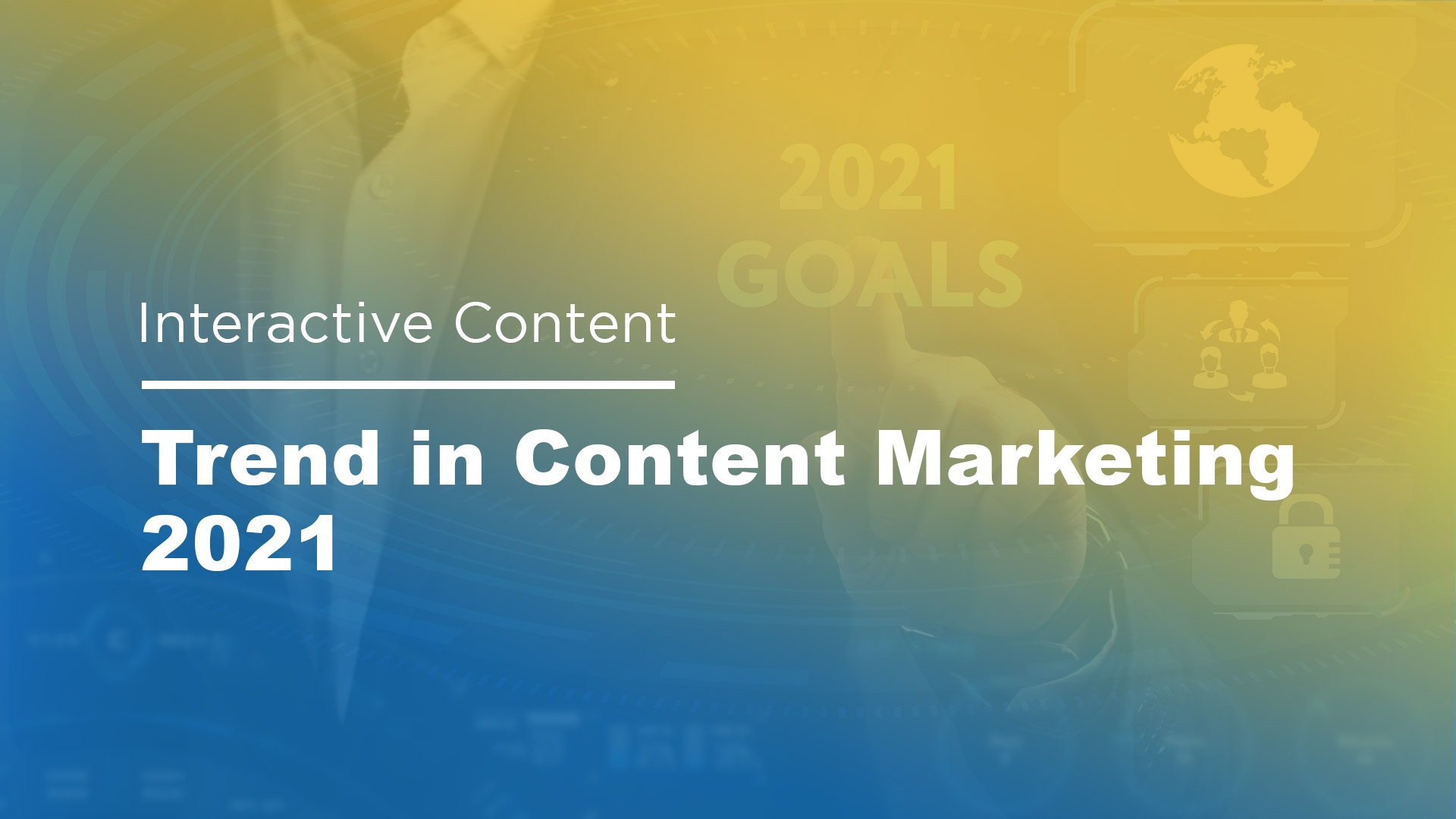 Interactive Content - Trend in Content Marketing 2021