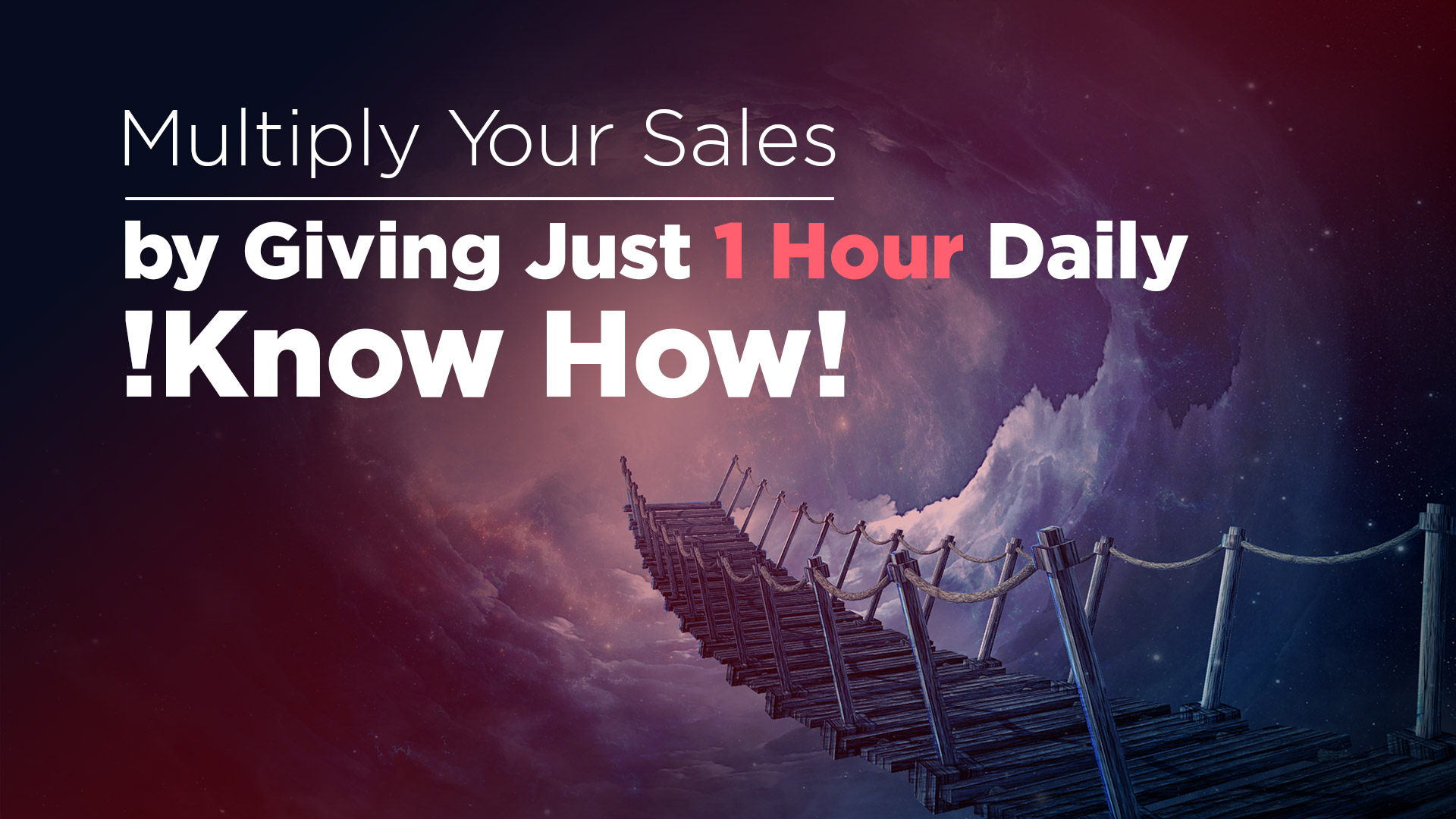 Multiply Your Sales by Giving Just 1 Hour Daily! Know How!