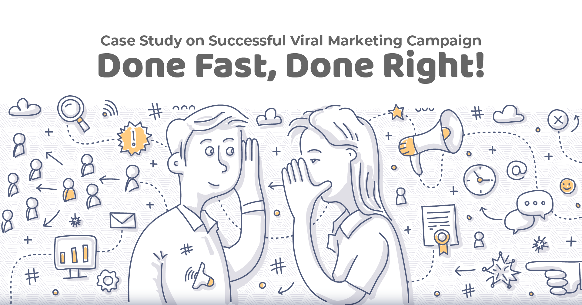 Case Study on Successful Viral Marketing Campaign