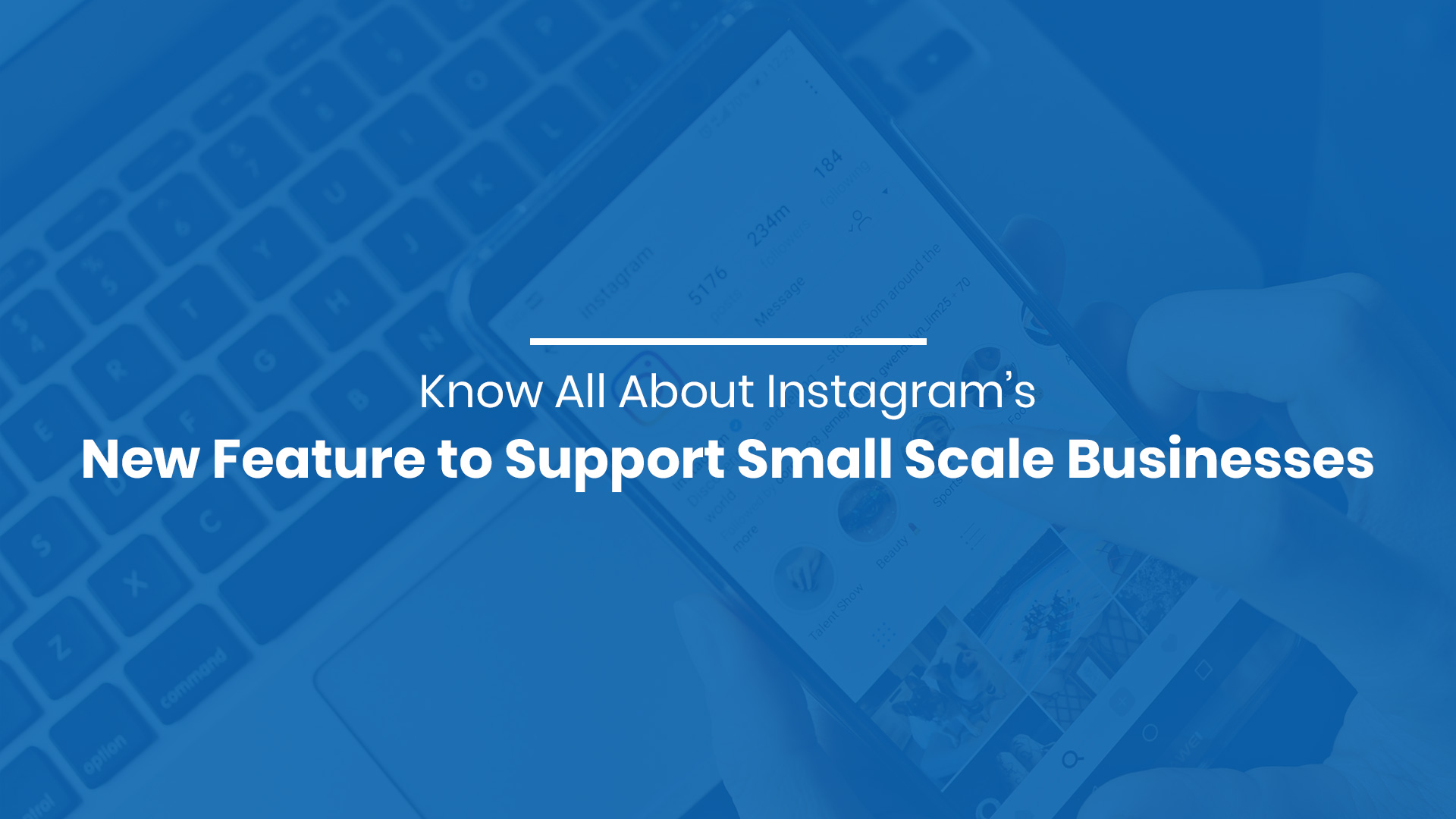 Instagram's New Feature to Support Small Scale Businesses