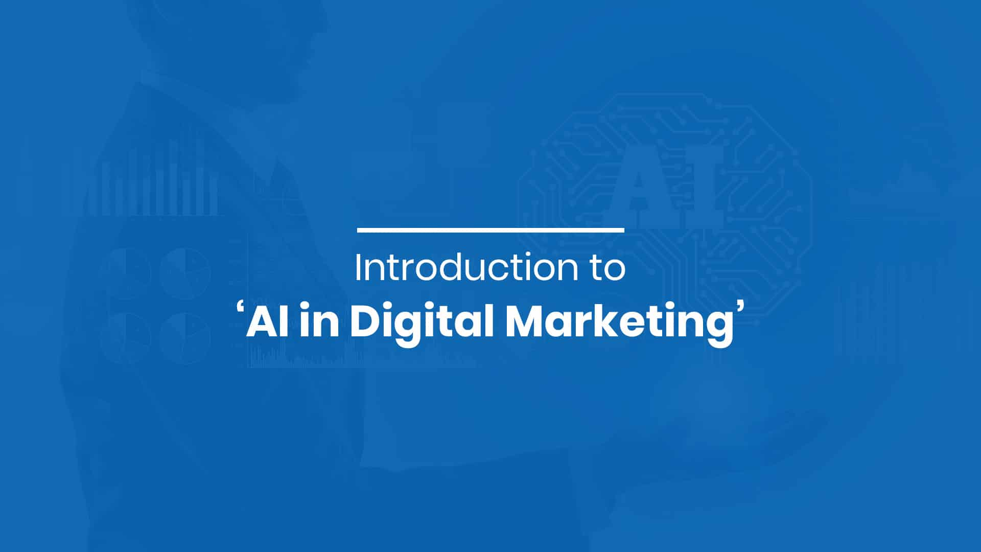 Introduction to 'AI in Digital Marketing'