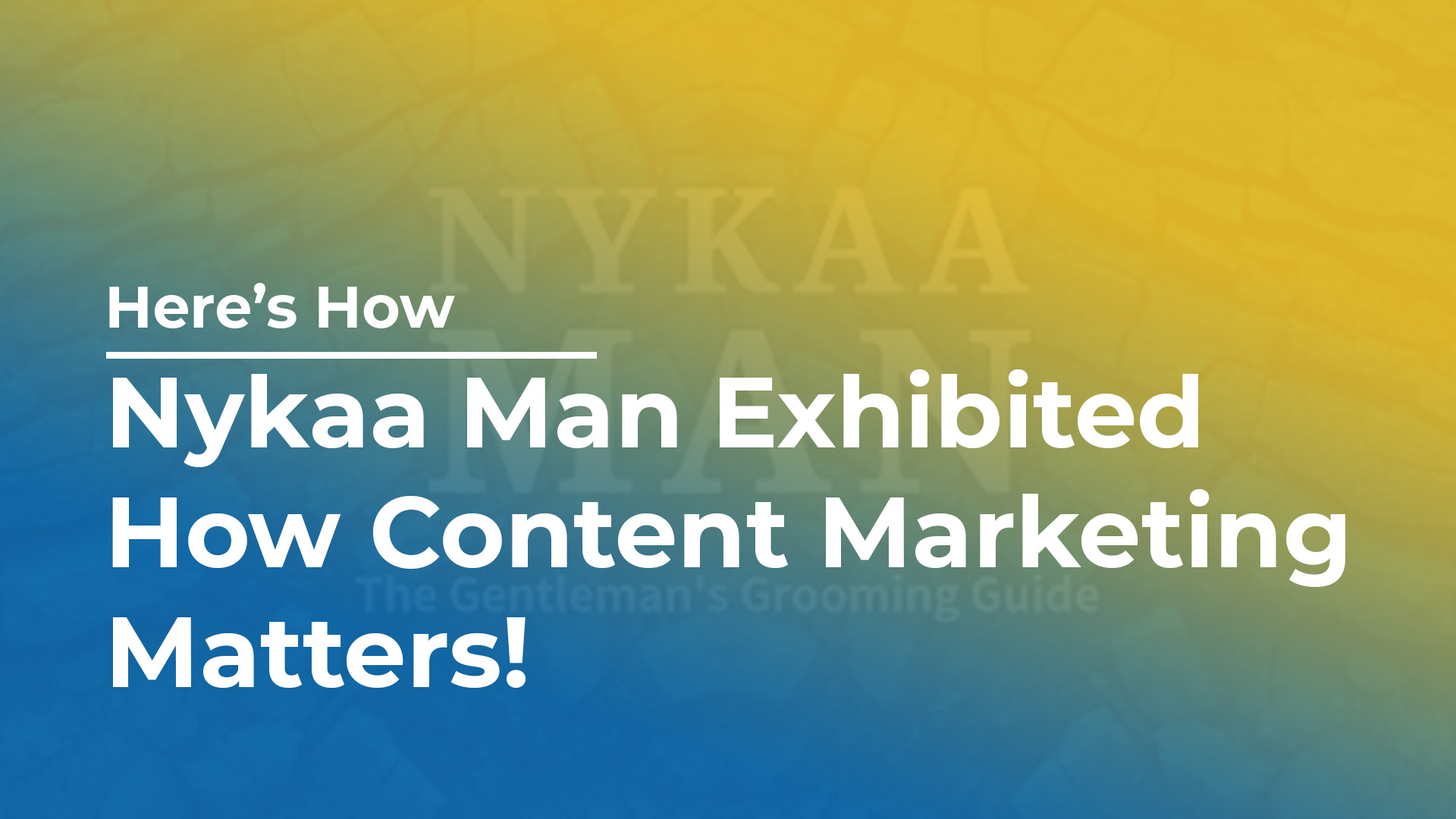 Nykaa Man Exhibited