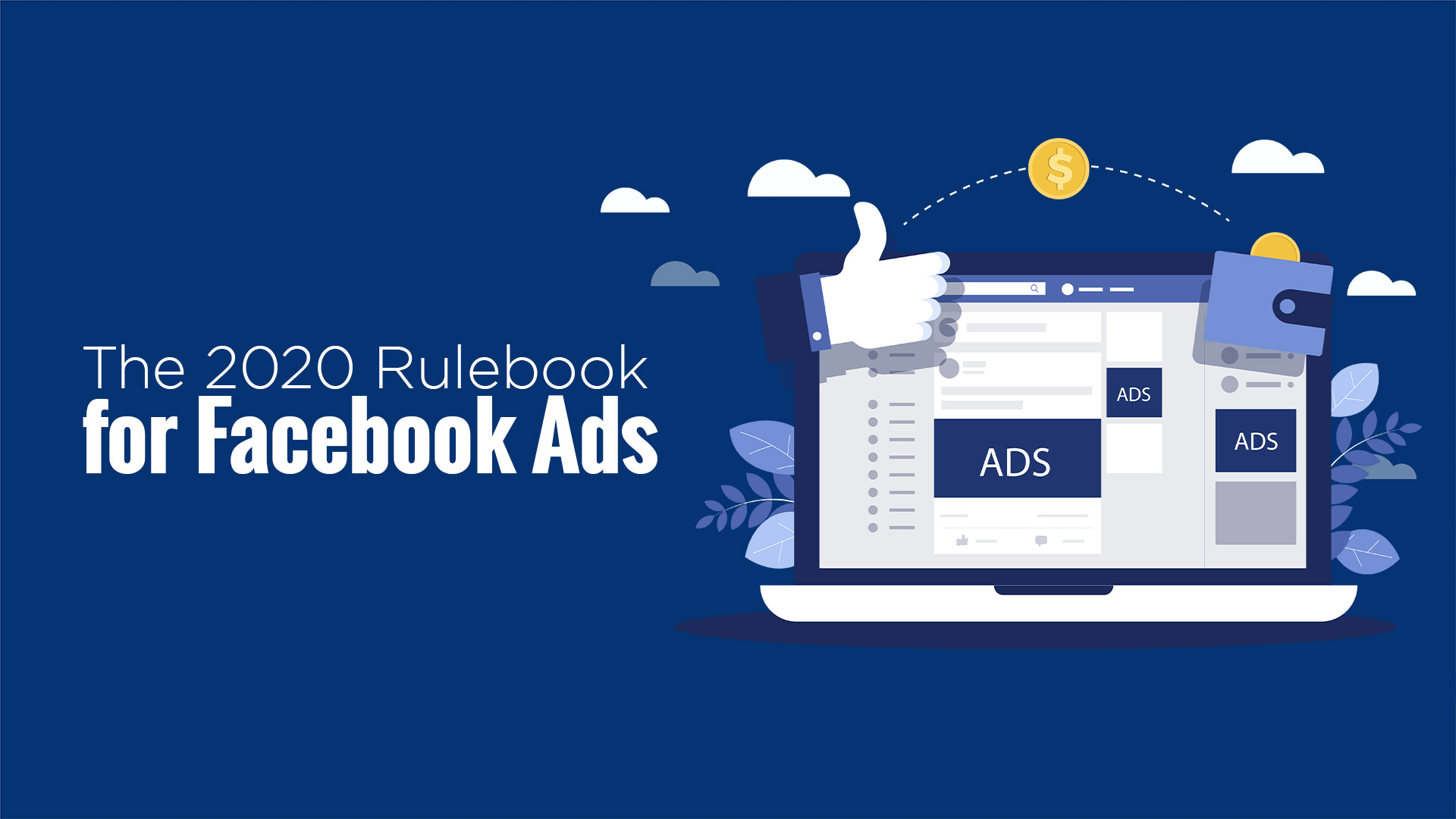 The 2020 Rulebook for Facebook Ads