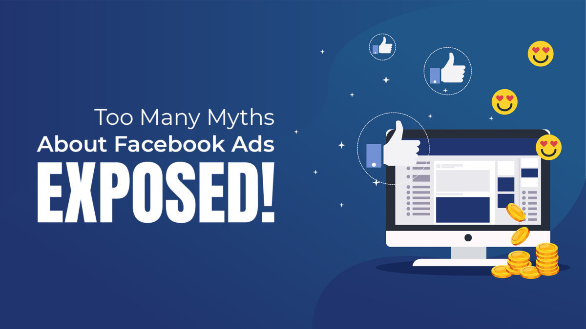 Too Many Myths About Facebook Ads - EXPOSED!