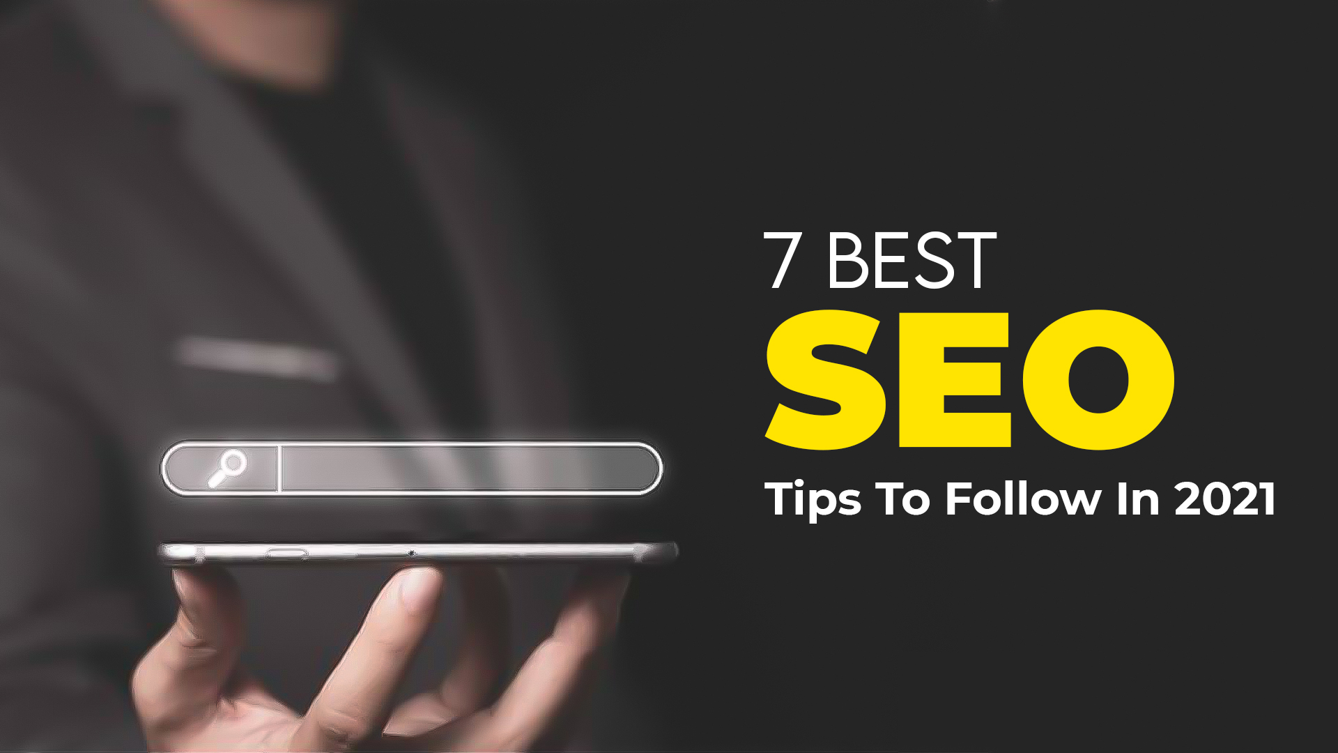 7 Best SEO Tips To Follow In 2021